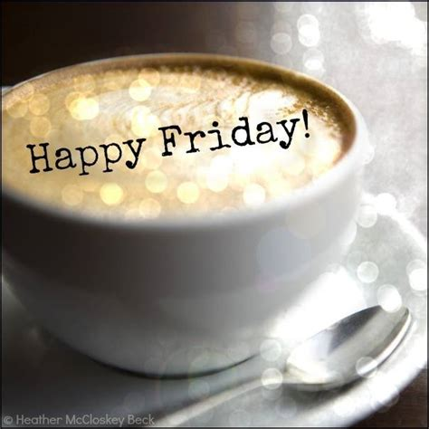 Happy Friday Tea Tins by 31 Images Tagged With Happy Friday Pictures Cafe