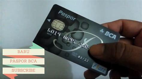 bca debit platinum bentuk baru paspor kartu atm bca youtube