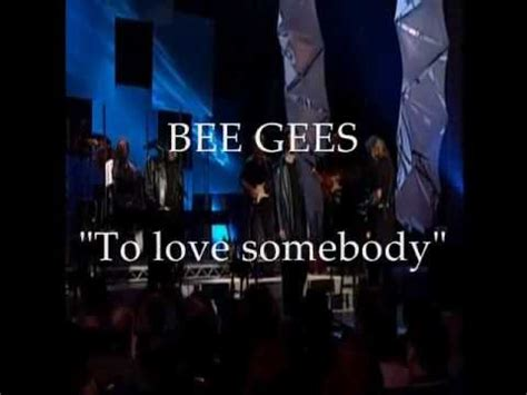 bee gees words traducao bee gees live to somebody with lyrics tradu 231 227 o