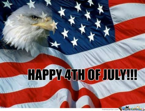 4 Of July Memes - happy 4th of july by jpants meme center
