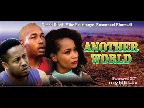 film blue nigeria youtube another world 2014 latest nigeria nollywood movie youtube