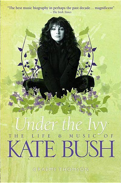 libro the ivy now the kate bush under the ivy by graeme thomson nook book ebook barnes noble 174