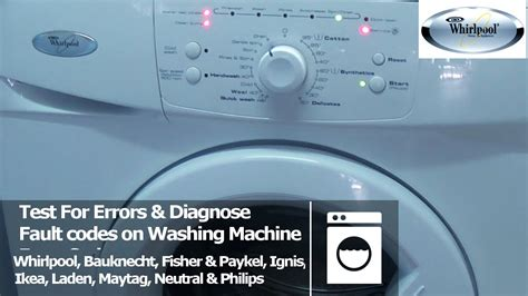whirlpool washing machine fault diagnostic test mode