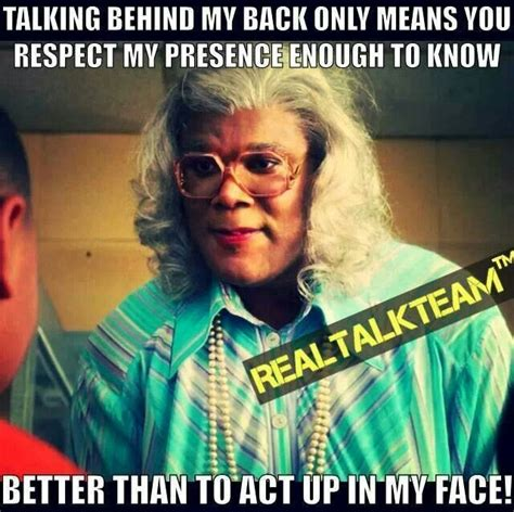 Madea Memes - love madea cool quotes pinterest love me so true
