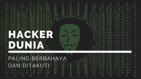 film hacker di dunia ternyata negara adidaya ini takut dengan 7 hacker terhebat