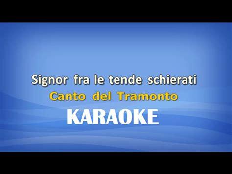 signor fra le tende schierati karaoke