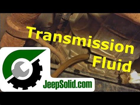jeep tj transmission fluid change jeep wrangler yj 4 0 6cyl 5 speed ax15 trans how to
