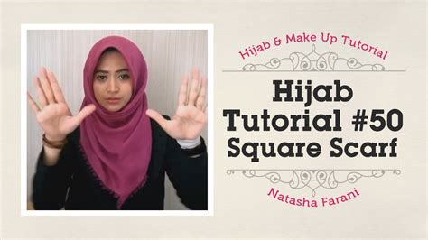 tutorial hijab paris youtube hijab tutorial paris segiempat square scarf natasha