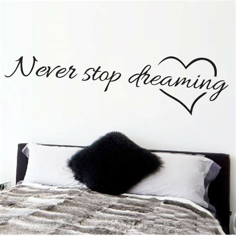wall stickers quotes for bedrooms never stop dreaming inspirational quotes wall bedroom