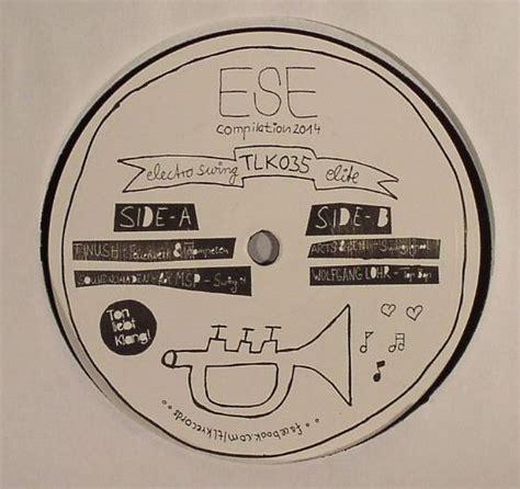 electro swing compilation electro swing elite ese compilation 2014 vinyl at juno