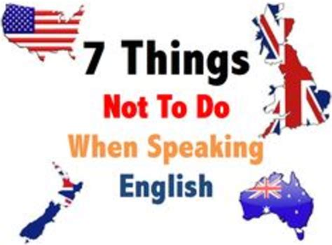 7 Things Not To Do When by 7 Things Not To Do When Speaking Reallife