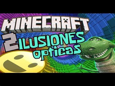 ilusiones opticas minecraft 2 ilusiones opticas en minecraft mago estudios youtube