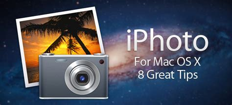 iphoto for beginners 8 useful iphoto tips you probably don t know about mac os x