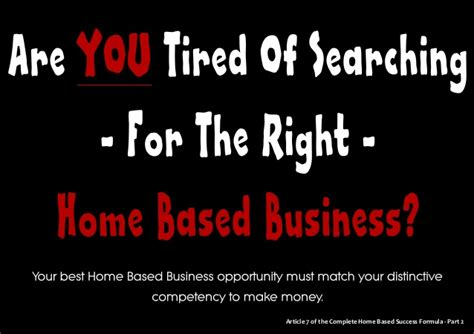 Home Based Business Opportunities by Your Best Home Based Business Opportunity Must Match Your