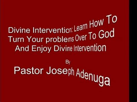 divine intervention youtube divine intervention learn how to turn your problem over to