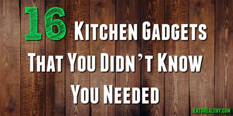 Kitchen Gadgets You Didn T You Needed by 16 Kitchen Gadgets That You Didn T You Needed