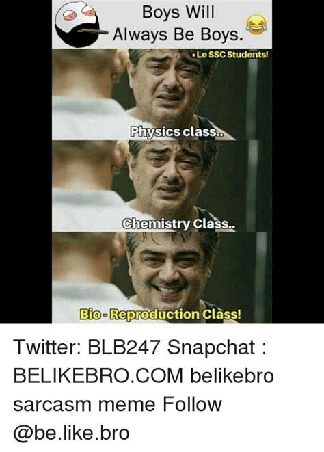 Physic Meme - boys will always be boys le ssc students physics class