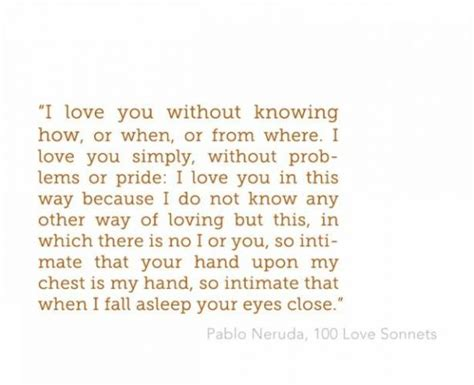 twenty poems of love poem by pablo neruda poem hunter love poems pablo neruda quotes quotesgram
