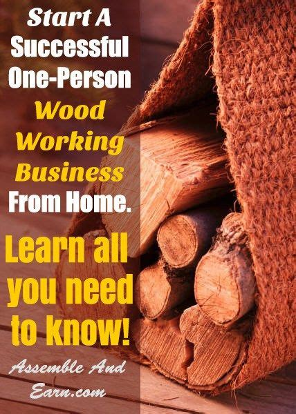 how to start a woodworking business start a woodworking business from home home from home