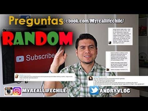 preguntas random venezolano en chile preguntas random youtube