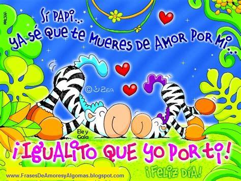 imagenes feliz dia papito feliz dia papito frases de amor tarjetas de amor