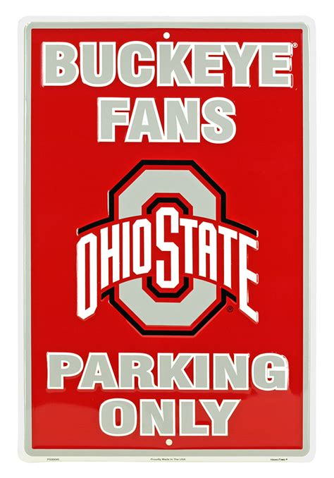 ohio state buckeye fan ohio state buckeye fans parking only tin sign