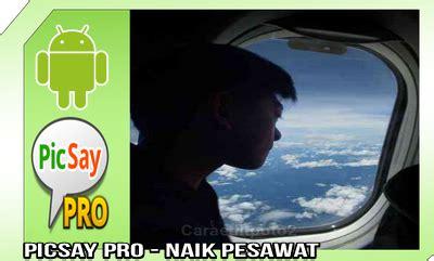 tutorial naik pesawat cara edit foto terbaru naik pesawat keren banget