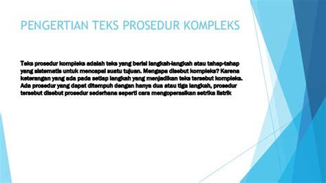 tujuan membuat teks prosedur kompleks power point teks prosedur kompleks