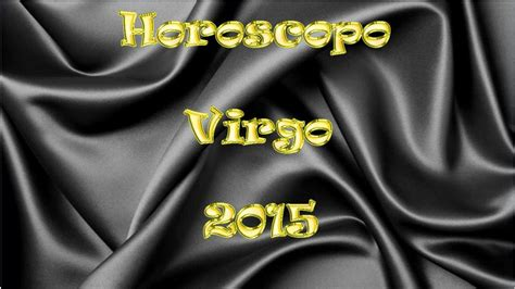 horoscopos mayo paula paredes alvarado hor 243 scopo virgo enero a junio 2015 viyoutube