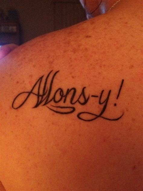 allons y tattoo put allons y on the back of my left heel and geronimo