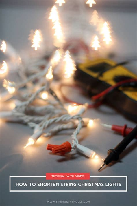 how to shorten string christmas lights gray house studio