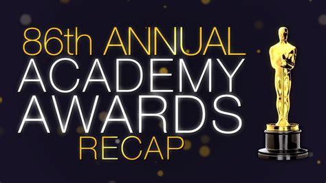 film vincitore oscar 2014 oscar recap 2014 86th academy awards hd movie youtube