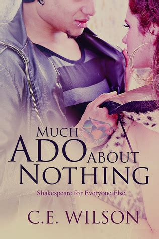 much ado about nothing books much ado about nothing shakespeare for everyone else 1