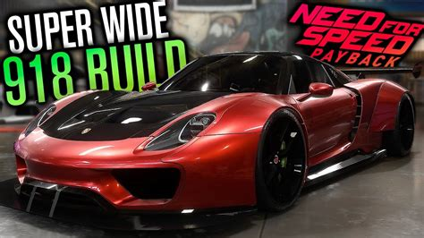 widebody porsche 918 need for speed payback wide porsche 918