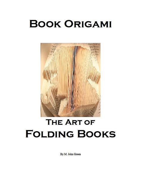 Book Origami The Of Folding Books - book origami the of folding books instant by