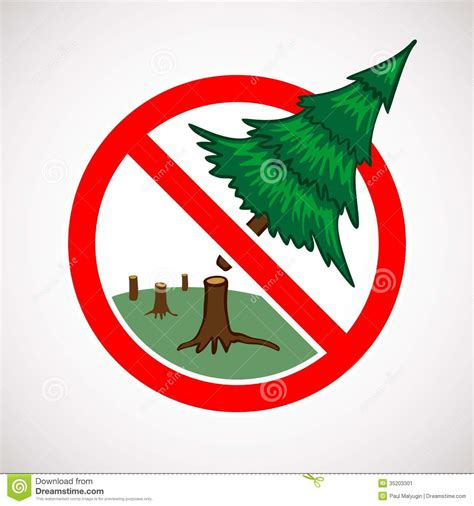 do not cut the tree to get the fruit stop cutting live trees sign stock image image