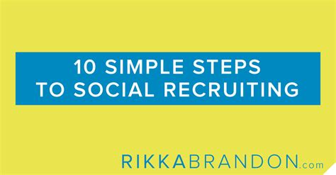 recruit rockstars the 10 step playbook to find the winners and ignite your business books 10 simple steps to social recruiting rikka brandon
