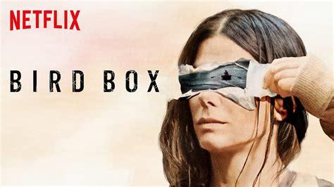 Bird Box by Netflix Review Bird Box