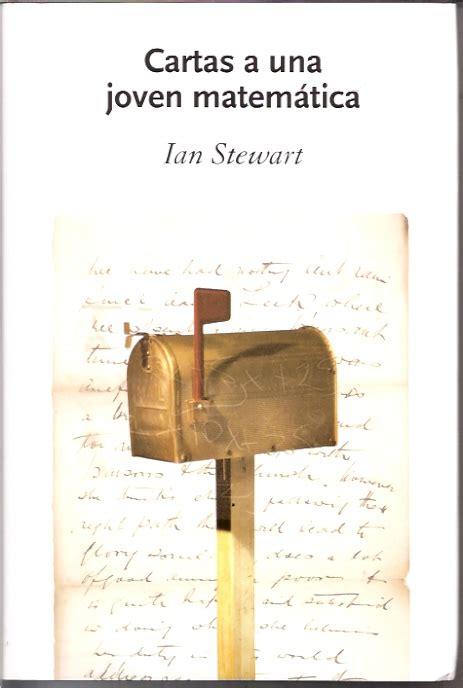 libro cartas a una joven librer 237 a el busc 243 n libro cartas a una joven matematica