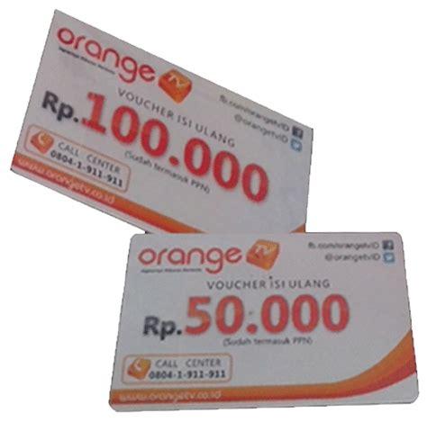 Voucher Fisik Orange Tv 50 rama parabola anyer produk voucher isi ulang orange tv