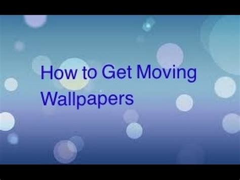 moving wallpapers iphone ipod  ipad