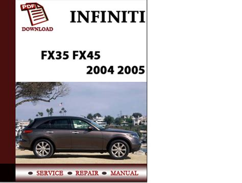 free car repair manuals 2003 infiniti i user handbook service manual owners manual 2005 infiniti q infiniti q45 2005 service repair manual