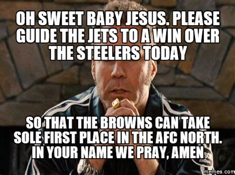 Oh Sweet Jesus Meme - oh sweet baby jesus please guide the jets to a win over
