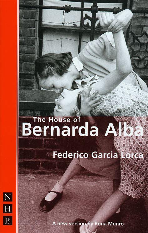 themes in the house of bernarda alba the house of bernarda alba trans munro drama online