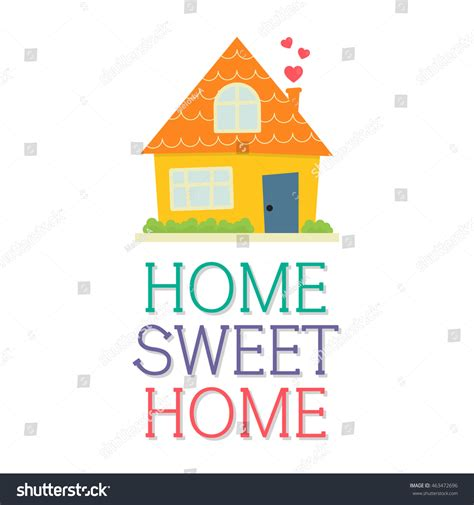 home sweet home design stock vector 463472696