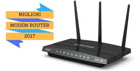 Modem Router Adsl miglior modem router adsl wireless e migliore offerta 2017