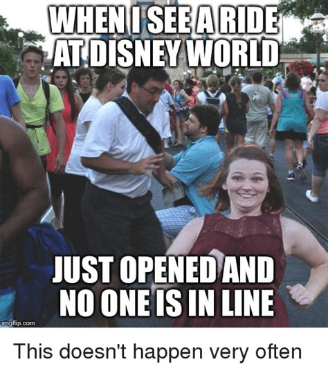 Disney World Memes - at disney world just opened and no one is in line