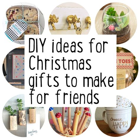 How To Make Handmade Gifts For Friends - diy gifts for friends