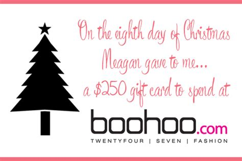 Boohoo Gift Card - day 8 win a 250 boohoo gift card this is meagan kerr
