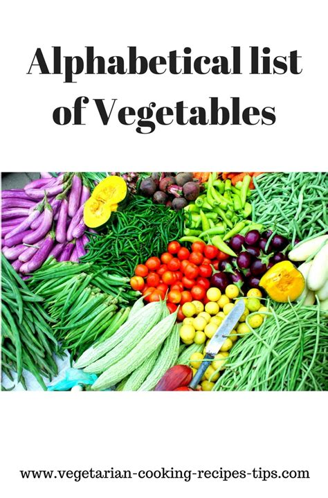 a vegetables list alphabetical list of vegetables list of all vegetables